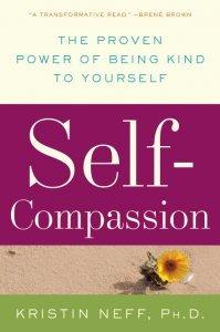 Self-Compassion Book Cover By Dr Kristin Neff